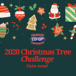 It's back! The Christmas Tree Challenge 2020 at Farmers Co-op kicks off December 7-18. Vote for your favorite Christmas Tree!